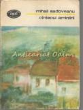 Cintecul Amintirii - Mihail Sadoveanu, 1990