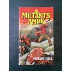 MARK GRANT - MUTANT HELL * MUTANTS AMOK 2 {limba engleza}