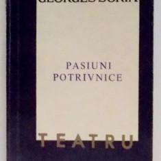 PASIUNI POTRIVNICE de GEORGES SORIA , 1967