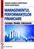Cumpara ieftin Managementul performantelor financiare. Concepte. Modele. Instrumente