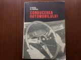 CONDUCEREA AUTOMOBILULUI HOGEA MARINAS carte auto moto editura tehnica 1967 RSR, Alta editura