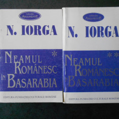 NICOLAE IORGA - NEAMUL ROMANESC IN BASARABIA 2 volume