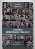 Dennis Deletant - România sub regimul comunist (ed. a IV-a, revăzută și adăugită