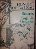 HONORE DE BALZAC - BEATRIX * EUGENIE GRANDET/TD