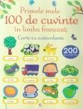 Primele mele 100 de cuvinte in limba franceza foto
