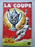 Fotbal, Franta: Almanah vechi, 1966 - 50 ani Cupa Frantei (lb. franceza)