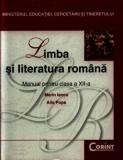 Cumpara ieftin Limba si literatura romana. Manual pentru clasa a XII-a/Marin Iancu, Alis Popa, Limba Romana, Corint