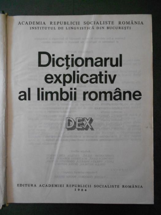 DICTIONARUL EXPLICATIV AL LIMBII ROMANE {1984}