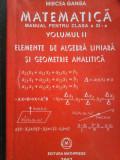 Mircea Ganga-MATEMATICA Elemente de algebra liniara, geometrie analitica vol. II