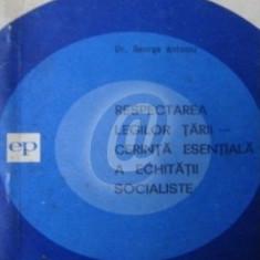 Respectarea legilor tarii - Cerinta esentiala a echitatii socialiste