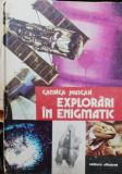 EXPLORARI IN ENIGMATIC - CATINCA MUSCAN
