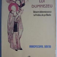 Imparatia lui Dumnezeu. Talcuire duhovniceasca la Predica de pe Munte – Ariepiscopul Dmitri