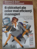 6 OBICEIURI ALE CELOR MAI EFICIENTI MANAGERI-STEPHEN E. KOHN, VINCENT D. O'CONNELL