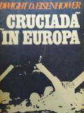 CRUCIADA ÎN EUROPA - DWIGHT D. EISENHOWER
