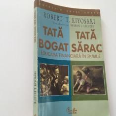 Robert Kiyosaki, TATA BOGAT, TATA SARAC. Curtea Veche 2000 seria Carti Cheie