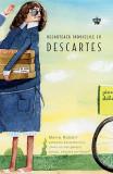 Decartează indoielile cu Descartes   Marie Robert, Baroque Books&Arts