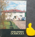 Statiunea experimentala Dobrogea