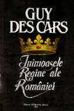 Inimoasele regine ale Romaniei