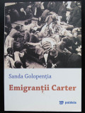 Sanda Golopenția - Emigranții Carter