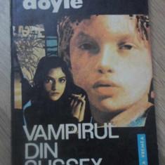 VAMPIRUL DIN SUSSEX - CONAN DOYLE