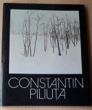 CONSTANTIN PILIUTA - PEISAJELE AMINTIRII, album de arta, 1983
