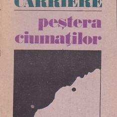 JEAN CARRIERE - PESTERA CIUMATILOR