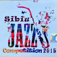 Sibiu Jazz Competition 2015 (1 CD), a&a records romania