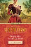 Secretul reginei. Intrigi și iubiri la curtea Elisabetei I