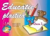 Educatie Plastica clasa I/ Viaceslav Bajura, Valentina Bajura, Natalia Lazar