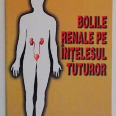 BOLILE RENALE PE INTELESUL TUTUROR de ION IOAN COSTICA , 2003