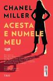 Acesta e numele meu | Chanel Miller
