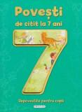 Cumpara ieftin Povești de citit la 7 ani