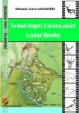 Turismul cinegetic si turismul piscicol in judetul Mehedinti