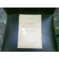 DRUMUL ECHILIBRULUI FINANCIAR - VIRGIL N. MADGEARU