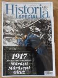 HISTORIA SPECIAL IUNIE 2017. 1917 ANUL IN CARE AM FOST LEI: MARASTI, MARASESTI, OITUZ-COLECTIV