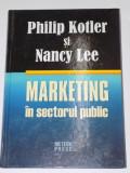 MARKETING IN SECTORUL PUBLIC de PHILIP KOTLER, NANCY LEE 2008