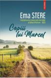 Copiii lui Marcel - Ema Stere