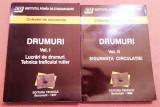Drumuri. Colectie de standarde. 2 Volume - Ed. Tehnica, Bucuresti - 1998