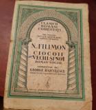 NICOLAE  FILIMON  CIOCOII VECHI SI NOI EDITIE INTERBELICA
