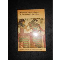 CHRISTIANE DESROCHES NOBLECOURT - PEINTURES DES TOMBEAUX ET DES TEMPLESEGYPTIENS