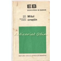 Mitul Crestin - Paul Bala, Octavian Chetan
