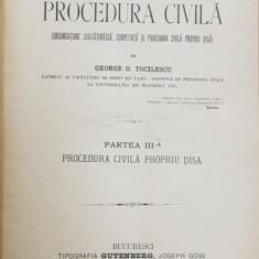 CURS DE PROCEDURA CIVILA de George G. Tocilescu, vol. II, partea III - Bucuresti, 1893