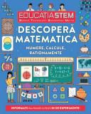 Educația STEM. Descoperă matematica.