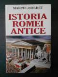 MARCEL BORDET - ISTORIA ROMEI ANTICE, Alta editura
