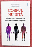 Corpul nu uita. Editura Philobia, 2019 - Myriam Brousse, Valerie Peronnet