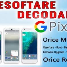 Decodare Reparatii Software Smartphone GOOGLE Pixel