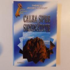 CALEA SPRE SENINATATE de THERESE JACOBS - STEWART , 2003