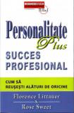 Cumpara ieftin Personalitate plus. Succes profesional. Cum sa reusesti alaturi de oricine