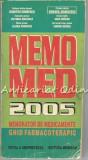 Cumpara ieftin Memo Med 2005 - Dumitru Dobrescu, Emanoil Manolescu