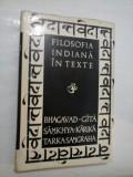 FILOSOFIA INDIANA IN TEXTE - BHAGAVAD-GITA/ SAMKYA-KARIKA/ TARKA-SAMGRAHA